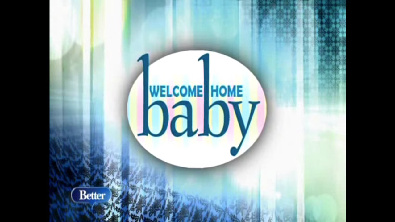 Welcome Home Baby Better.TV Thumbnail